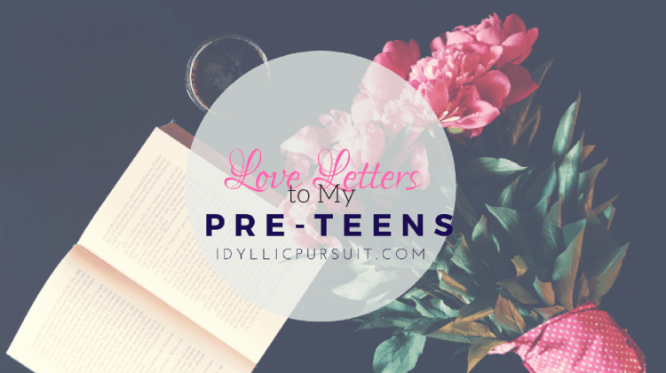 Love Letter to My Pre-Teens
