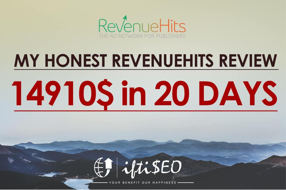 My Honest RevenueHits Review, Stats & Income Proof (14910$)