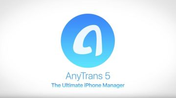iMobie AnyTrans 5 – The Ultimate iOS File Manager for iOS 10 and iPhone 7/7 Plus