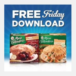 Free Friday Download 3-11 - Marie Callender's Pot Pie or Fruit Pie