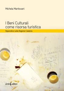 I Beni Culturali come risorsa turistica