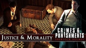Sherlock Holmes: Crimes & Punishments, un video sulle scelte morali