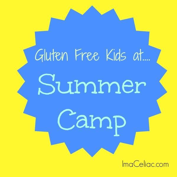 Feeding Gluten Free Kids at Summer Camp