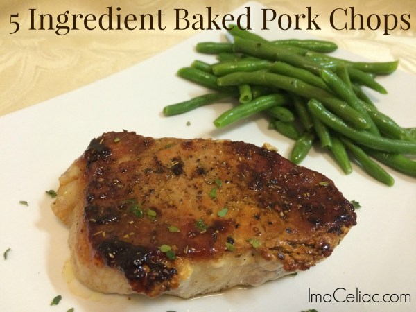 Use these 5 ingredients to make Gluten Free baked pork chops that will wow!