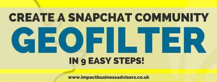 Create a Snapchat Community Geofilter in 9 Easy Steps