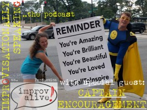 Captain Encouragement: Saving the world one compliment at a time!
