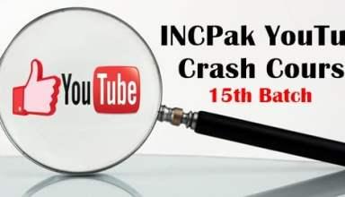 INCPak Youtube Crash Course 15th batch