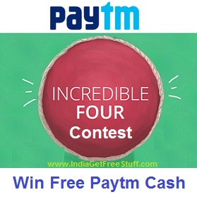 Paytm Incredible Four Contest