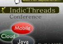 Call For Papers – IndicThreads Java-Cloud-Mobile Conference, Delhi NCR