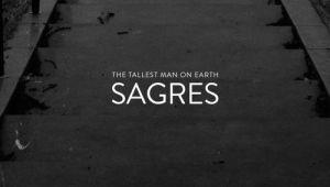 The Tallest Man On Earth - Sagres