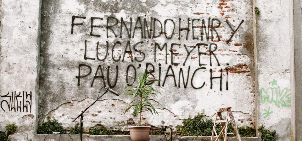 Fernando Henry, Lucas Meyer y Pau  O'Bianchi