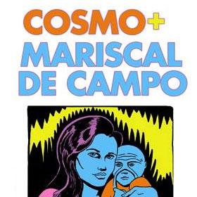 Al Lado del Fuego 2: Cosmo + Mariscal de Campo