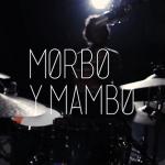 morbo y mambo - sesiones nacional rock