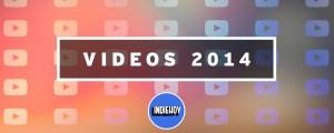 Los 10 videos más vistos del año en Indie Hoy