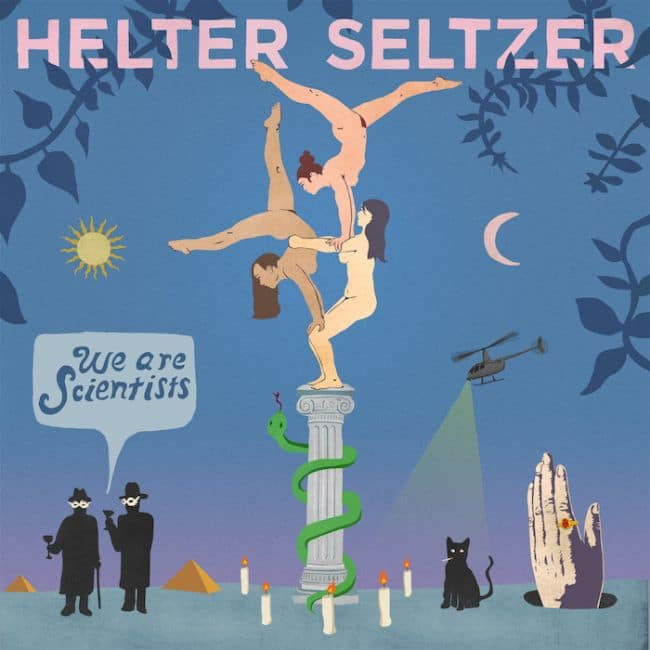 Review: We Are Scientists - Helter Seltzer