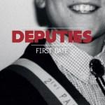 Deputies - First Date