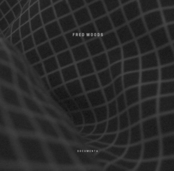 Fred Woods - Documenta