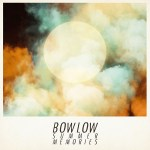 Bow Low - Summer Memories