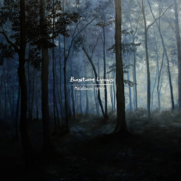 Bantam Lyons - Melatonin Spree