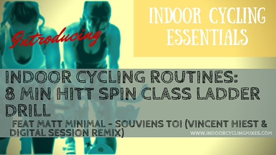 INDOOR CYCLING ROUTINES: 8 MIN HITT SPIN CLASS LADDER DRILL