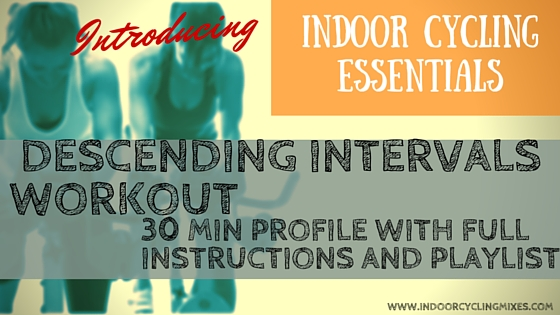 30 Min Spin Class and Indoor Cycling Descending Intervals Workout Routine