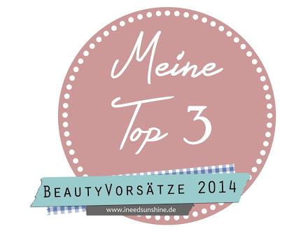 Meine-Top-3-Beauty-VorsC3A4tze-2014