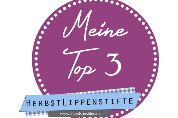 MeineTop3Herbstlippenstifte-1