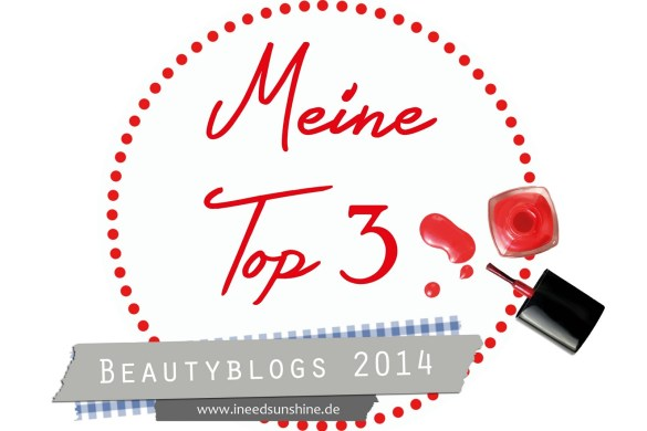 MeineTop3Beautyblogs2014