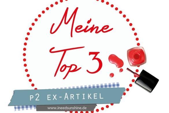 Meine-Top-3-p2-Ex-Artikel-Maerz-2015