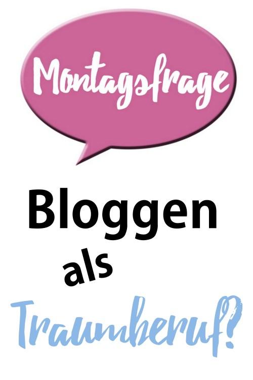Bloggen als Traumberuf hauptberuflich Blogger Blog als Beruf