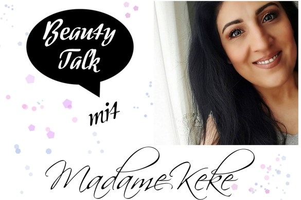 beauty talk beauty bloggerin madame keke im interview