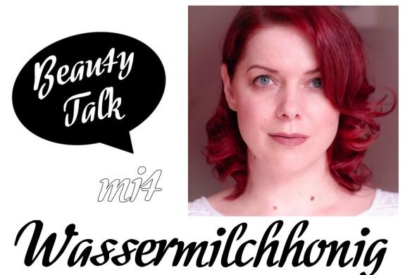 Im Beauty Talk Beauty Blogger Interview beantwortet Beauty Bloggerin Marina vom Beauty Blog Wassermilchhonig 3 Fragen zum Thema Kosmetik, Blog Fotografie und Schminktipps für ihre Tochter.