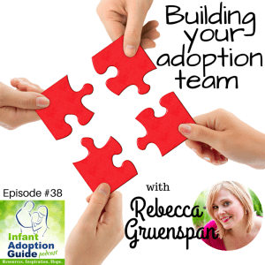 IAG 038 Building your adoption team with Rebecca Gruenspan