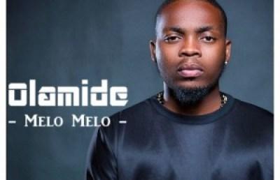 Olamide-Melo-Melo