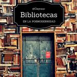 Bibliotecas_posmodernidad