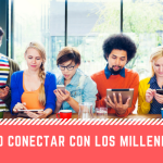 como-conectar-con-los-millennials
