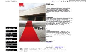 Catálogo de la exposición colectiva Primer acto con motivo de la reapertura del Museo Tamayo Arte Contemporáneo (2012); http://museotamayo.org/publicacion/catalogo-primer-acto