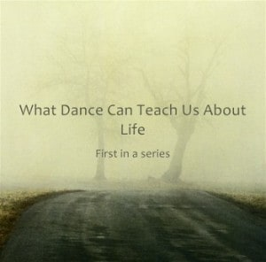 What-Dance-Can-Teach-Us