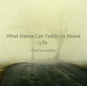 What-Dance-Can-Teach-Us