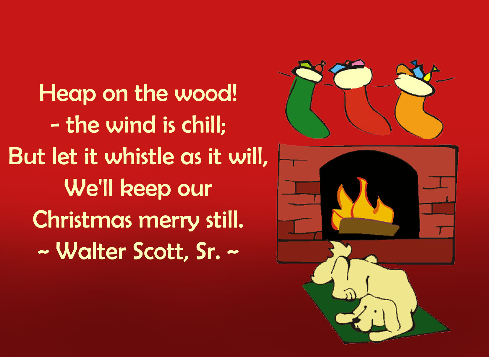 Corner A Quote By Walter Sr Heartwarming Ny Quotes About Kids Cards Sayings Chrismas Card Parents Sayings Fireplace Front Cards Religious Dog cards Christmas Sayings For Cards