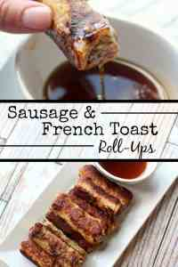 Sausage & French Toast Roll-Ups