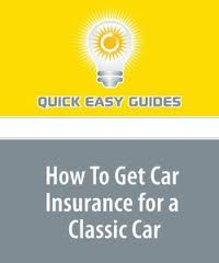 Brief Guide on how to Insure Classic Cars