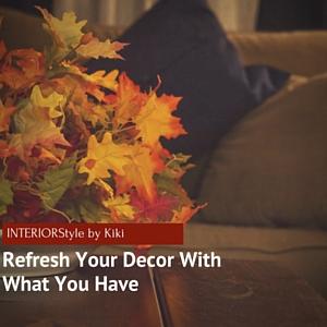 Refresh Your Decor