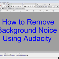 How to Remove Background Noice Using Audacity