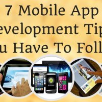 7 Mobile App Development Tips You Have To Follow