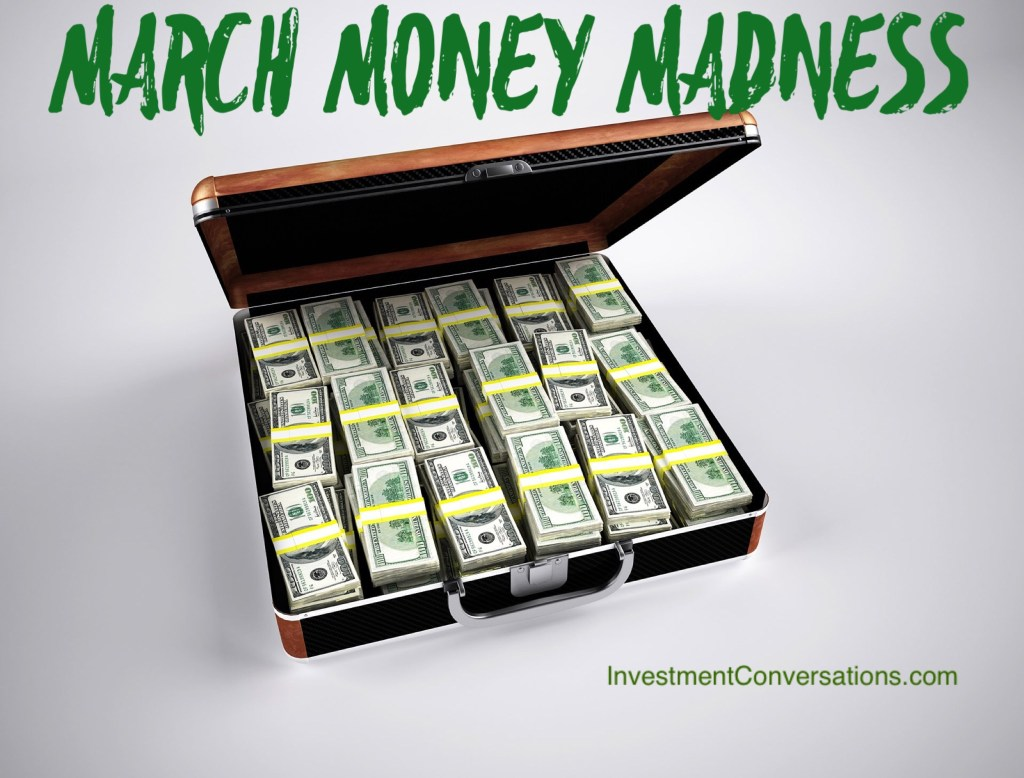 marchmoneymadness