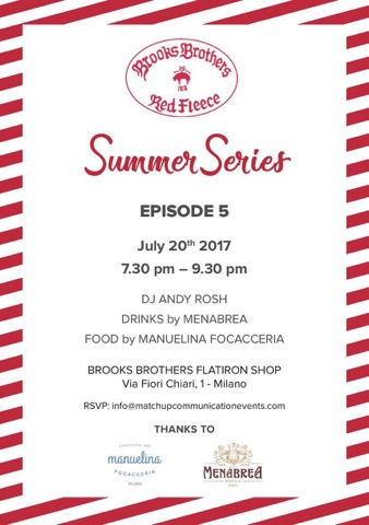 20.07.17 BROOKS BROTHERS SUMMER SERIES EP.5