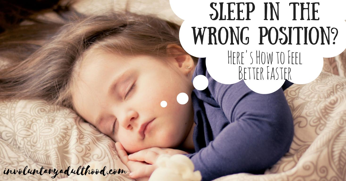 Sleep in the Wrong Position? Here's How to Feel Better Faster