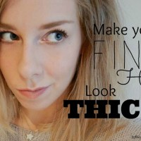Make Your Fine Hair Look Thicker