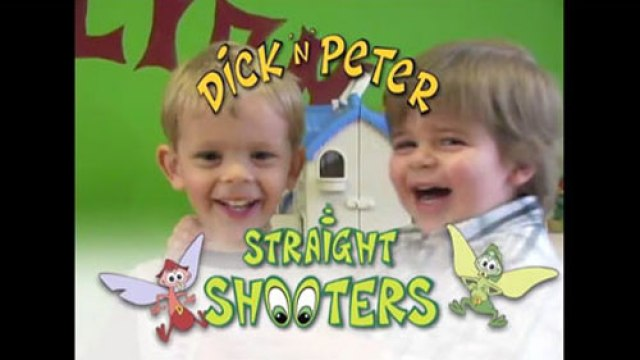 Dick'N Peter Straight Shooters